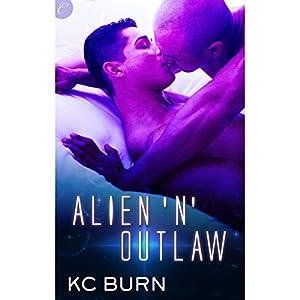 Alien 'n' Outlaw Hörbuch