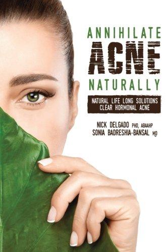 Annihilate Acne Naturally