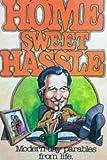 Home Sweet Hassle, Wally Metts, 0896360369