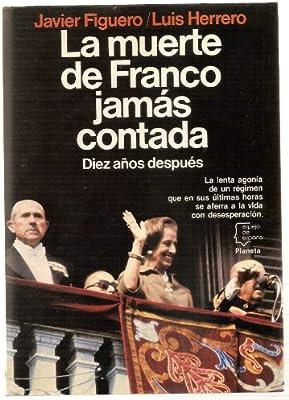 Muerte de Franco jamas contada, la (Espejo de España): Amazon.es: King, Stephen: Libros