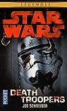 Star Wars : Death Troopers par Schreiber
