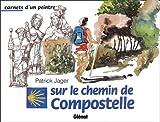 Image de Carnets d'un peintre sur le chemin de Compostelle (French Edition)