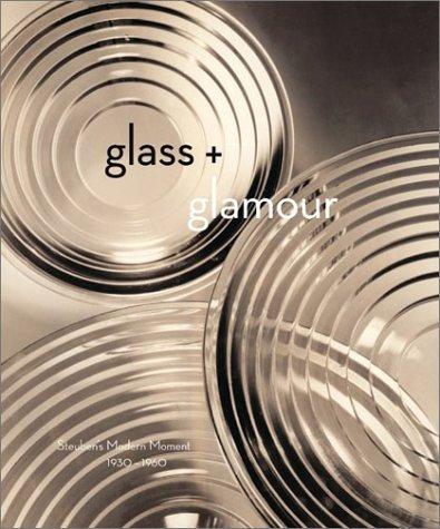 Download Glass + Glamour: Steuben's Modern Moment, 1930-1960 PDF