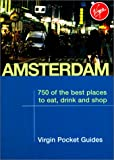 1000 places to eat - Amsterdam: 1000 of the Best Places to Eat, Drink and Shop (Virgin Pocket Guides)