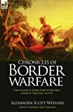 Chronicles of Border Warfare, Alexander Scott Withers, 1846779650