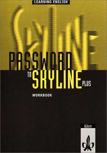 Learning English: Skyline New: Learning English, Password to Skyline Plus, Workbook