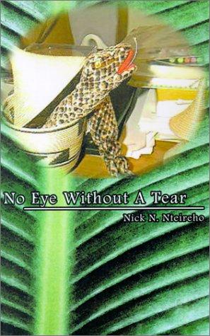 No Eye Without A Tear