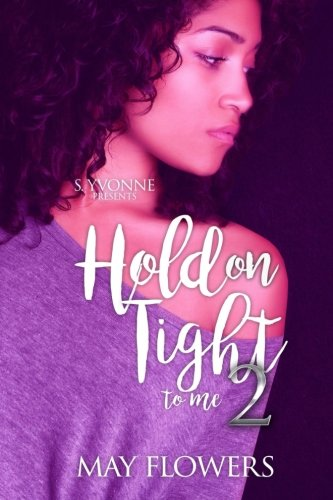 Hold On Tight To Me 2 ()