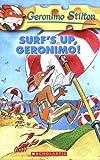 Surf's up Geronimo, Geronimo Stilton, 0439691435