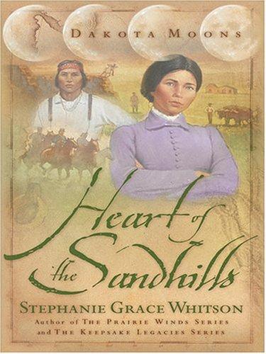 Heart of the Sandhills (Dakota Moons Series #3) ebook