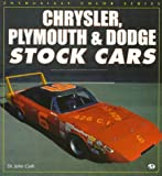 Chrysler, Plymouth and Dodge Stock Cars, Craft, John, 0760303576