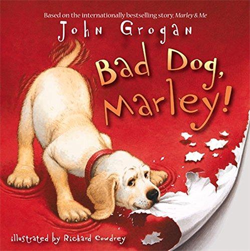 Bad Dog, Marley! PDF