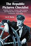 The Republic Pictures Checklist, Len D. Martin, 078642740X