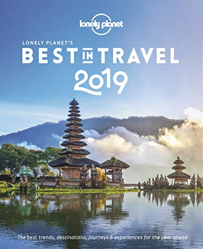 Lonely Planet's Best in Travel 2019 (Top 10 Best Places To Visit In California)