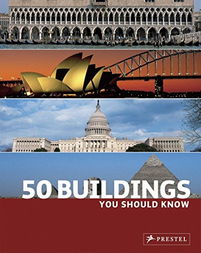 50 Buildings You Should Know (50...you Should Know)