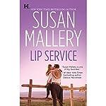 Lip Service: Lone Star Sisters, Book 2 | Susan Mallery