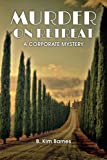 img - for Murder on Retreat: A Corporate Mystery (The Corporate Mystery Series) book / textbook / text book