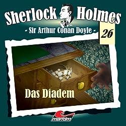 Das Diadem (Sherlock Holmes 26)