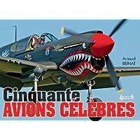 50 Avions Célèbres