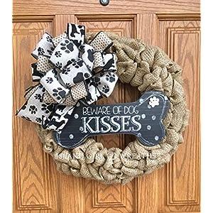 "Dog Wreath, Beware Of Dog kisses Wreath, Dog Wreaths, Burlap Dog Wreath, Dog Lovers Gift, Gift Dog Lovers, 17"" wide 38"