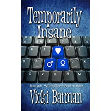Temporarily Insane: A Humorous Romantic Mystery (A Hattie Cooks Mystery Book 2)