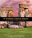 If Stones Could Speak, Mike Parker-Pearson and Marc Aronson, 1426305990