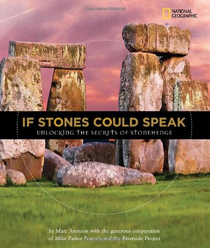 If Stones Could Speak: Unlocking the Secrets of Stonehenge (Orbis ...