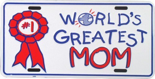 HangTime Worlds GREATEST Mom Metal License Plate Tag City Auto tag