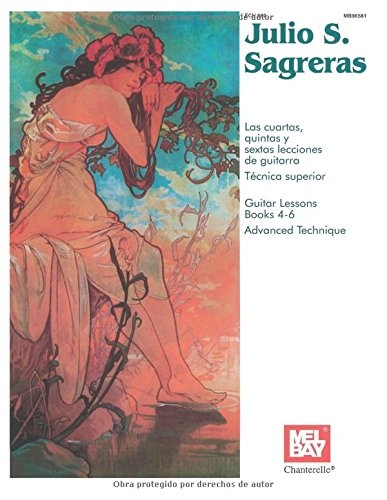 Descargar Libro Las Lecciones De Guitarra Tecnica Superior Libros 4-6 Julio S. Sagreras