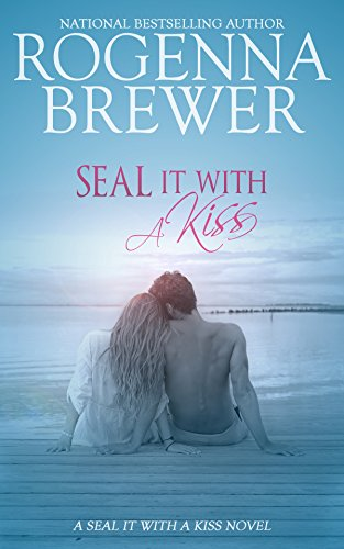 Seal It With A Kiss by Rogenna Brewer ebook deal