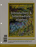 Introductory and Intermediate Algebra, Lial, Margaret and Hornsby, John, 032191452X