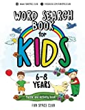 word search puzzles for kids - Word Search Books for Kids 6-8: Word Search Puzzles for Kids Activities Workbooks age 6 7 8 year olds (Fun Space Club Games Word Search Puzzles for Kids) (Volume 2)