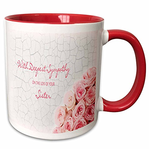 3dRose Janna Salak Designs Sympathy - With Deepest Sympathy on the Loss of your Sister - Pink Roses - 15oz Two-Tone Red Mug ()
