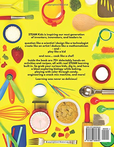 STEAM Kids in the Kitchen: Delicious, Hands-On Science, Technology, Engineering, Art, Math Projects for Kids (STEAM Kids Books) (Volume 3) by STEAM Kids Books (Image #1)