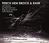 Baars/Henneman/Laubrock/Rainey - Perch Hen Brock & Rain