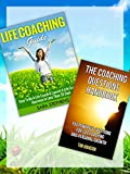 MOTIVATIONAL BOOKS: Life Coaching Guide & The Coaching Questions Handbook: 2 Book Bundle (Motivational, Leadership, Coaching Questions, Coaching) (Happiness, … Setting, The Art of Asking, Life Coach 1)
