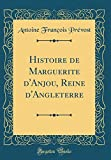 img - for Histoire de Marguerite d'Anjou, Reine d'Angleterre (Classic Reprint) (French Edition) book / textbook / text book