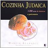 capa de COZINHA JUDAICA - 5.000 anos de histórias e gastronomia