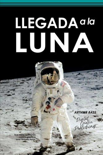 Llegada a la Luna (Spanish Edition) [Arthwr Bass] (Tapa Blanda)