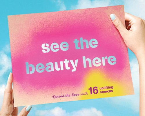 Download See the Beauty Here: Spread the Love with 16 Uplifting Stencils PDF