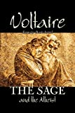 The Sage and the Atheist, Voltaire and Francois-Marie Arouet, 1463802285