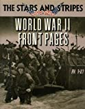 World War II Front Pages Stars, Outlet Book Company Staff, 0517646188