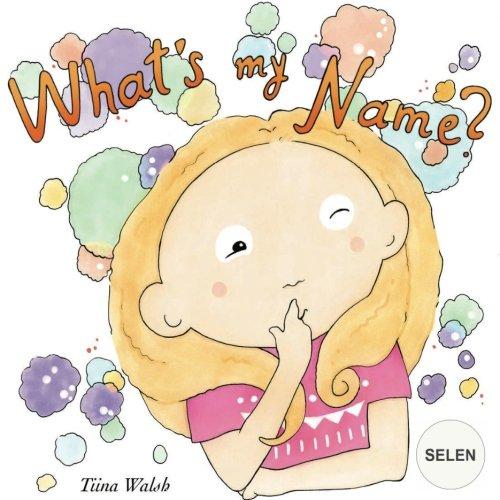 Download What's my name? SELEN pdf epub