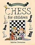 The Batsford Book Of Chess For Children-Sabrina Chevannes