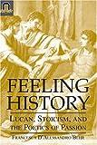 Feeling History, Francesca D'Alessandro Behr, 0814210430