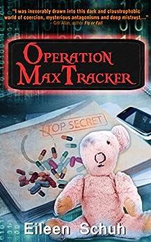 Operation MaxTracker (BackTracker Book 4) by [Schuh, Eileen]