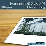 À feu et à sang | Françoise Bourdin
