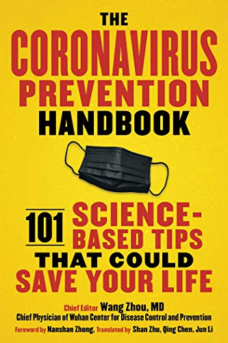 The Coronavirus Prevention Handbook: 101 Science-Based Tips That Could Save Your Life