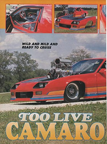 Magazine Print Article 1991: Bill and Suzanne Coogle's 1989 IROC Pro Street Chevy Camaro, John Phillips 468 CI engine, TH400 Turbo 400 Transmission, Ernie Ritchie Hot Red paint -