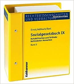 Sozialgesetzbuch IX: Rehabilitation Und Teilhabe Behinderter Menschen. Kommentar. Stand: Juni 2016, Gesamtwerk Inkl. 29. Lfg.